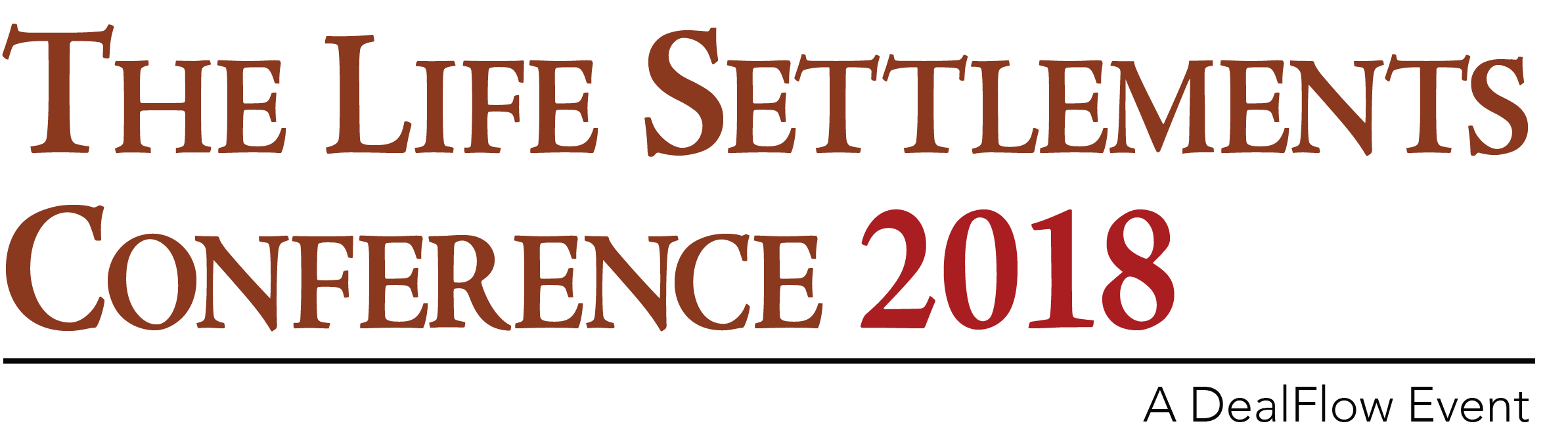 The Life Settlements Conference 2018 - A DealFlow Event